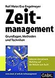 Zeitmanagement: Grundlagen, Methoden und Techniken (Work Life)