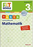 FiT FÜR DIE SCHULE. Tests mit Lernzielkontrolle. Mathematik 3. Klasse (Fit für die Schule / Das kann ich!)