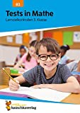 Tests in Mathe - Lernzielkontrollen 3. Klasse, A4- Heft (Lernzielkontrollen, Klassenarbeiten und Proben, Band 83)