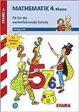STARK Training Grundschule - Mathematik 4. Klasse - Fit für die weiterführende Schule
