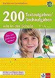 Klett 200 Textaufgaben / Sachaufgaben wie in der Schule: Mathematik 1.-4. Klasse