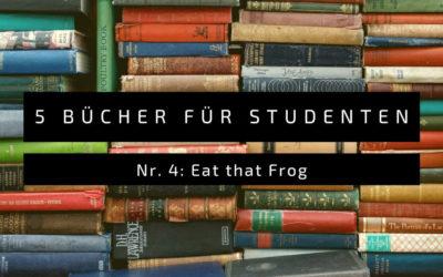 Eat that frog – Motivation und Zeitmanagement
