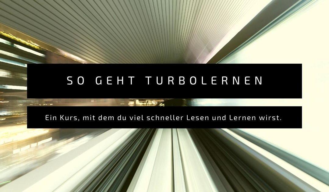 So geht Turbolernen – Ein Kurs zum schnelleren Lernen und Lesen